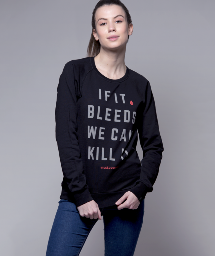 Milk and Cookiez sweatshirt black girl women model if it bleeds we can kill it predator